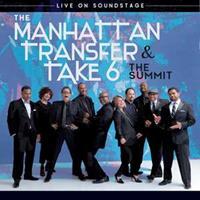 Manhattan Transfer & Take - Summit - Live..