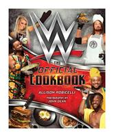 Insight Editions WWE Cookbook The Official Cookbook