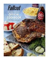Insight Editions Fallout Cookbook The Vault Dweller's Officiall Cookbook