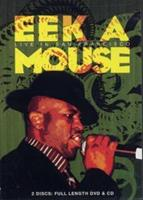 Eek-A-Mouse - Live In San Fran...