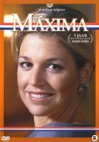 Maxima - 5 Jaar Prinses Der Nederlanden
