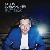 Michael Kaeshammer - Boogie On The Blues Highway
