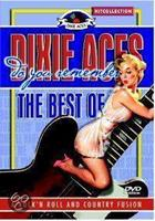 Dixie Aces - Do You Remember