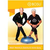 bosu ® DVD Mobility & Stability for the Active Aging
