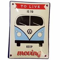 Fiftiesstore Volkswagen Bulli To Live Is To Keep Moving Emaille Bord 10 x 14 cm