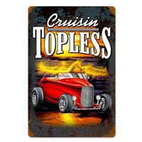 Fiftiesstore Cruisin Topless Hot Rod Zwaar Metalen Bord