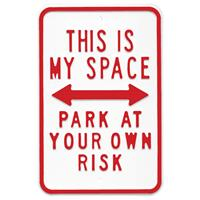 Fiftiesstore Straatbord This is my Space, Park at your own Risk