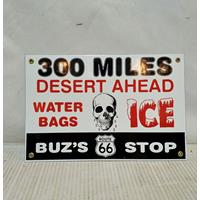 Buz's Stop Water Bags Ice Emaille Bord