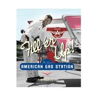 Fiftiesstore Boek Fill'er Up, The Great American Gas Station Boek, Hardcover