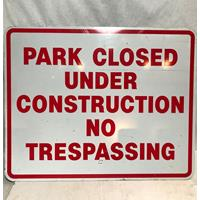 Fiftiesstore Park Closed Under Construction No Trespassing Bord - Origineel