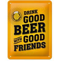 Fiftiesstore Drink Good Beer With Good Friends Metalen Bord