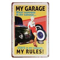 Fiftiesstore My Garage My Rules What Happens Garage Pin-Up Tin Sign 20 x 30 cm