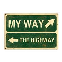 Fiftiesstore My Way or the Highway Zwaar Metalen Bord