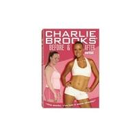 Charlie Brooks: Before and After Workout DVD