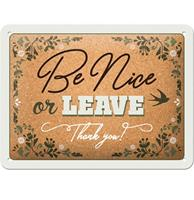fiftiesstore Be Nice Or Leave Thank You Metalen Bord - 15 x 20 cm