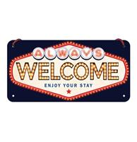 fiftiesstore Hangend Always Welcome Metalen Bord - 10 x 20 cm