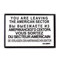 fiftiesstore You Are Leaving The American Sector Magneet