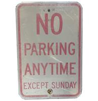 fiftiesstore No Parking Anytime Except Sunday Straatbord - Origineel