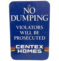 fiftiesstore No Dumping, Violators Will Be Prosecuted - Centex Homes Straatbord - Origineel