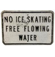 fiftiesstore No Ice Skating Free Flowing Water Straatbord - Origineel