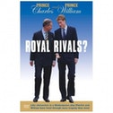 Prince Charles And Prince William Royal Rivals℃ DVD