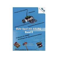 Arexx Boek Mehr Spaà mit ASURO, Band 2 Geschikt voor type (robot bouwpakket): ASURO