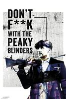 GBeye Peaky Blinders dont Fuck With Poster 61x91,5cm